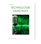 Technologie musicale II